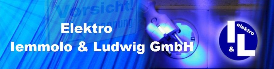 Elektro Iemmolo und Ludwig GmbH, Meisterbetrieb des Elektrohandwerks
